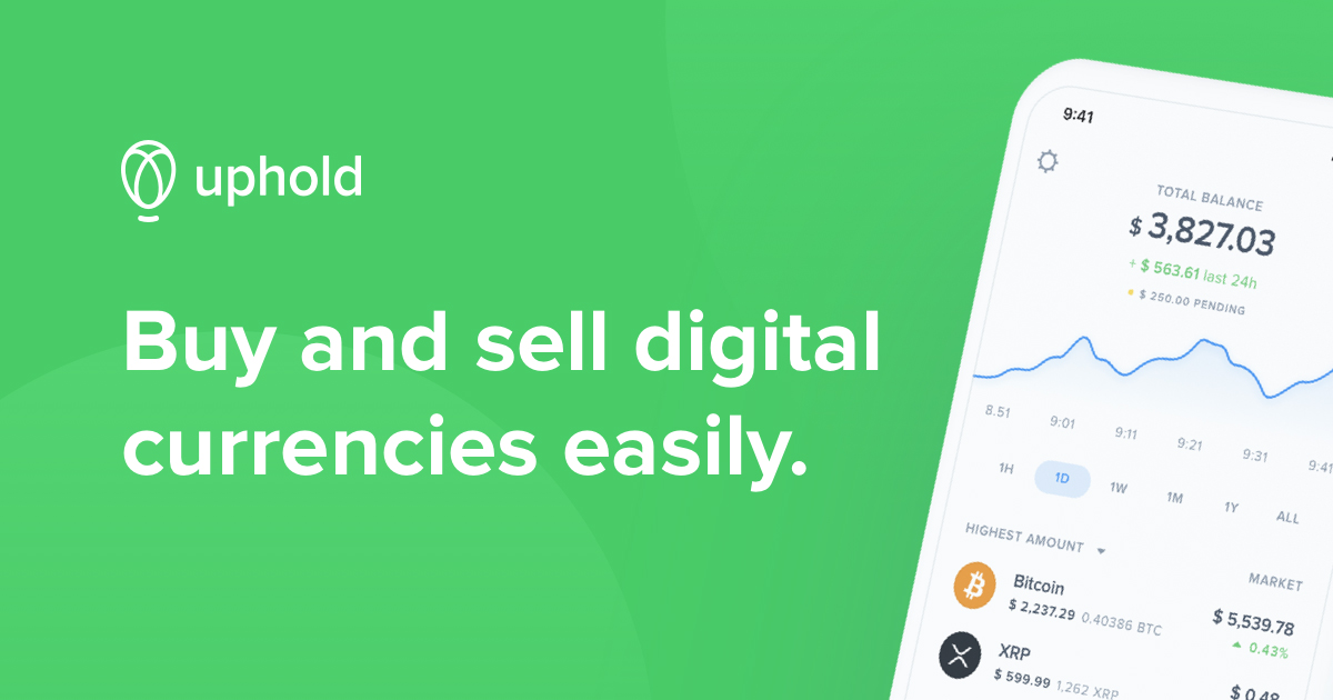 Uphold - Buy, Sell, and Send BTC, XRP, And MORE In Seconds